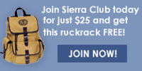 Join Sierra Club today for just $25 and get a free rucksack. Click here.