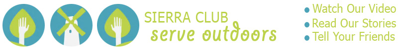 Sierra Club - Serve Outdoors