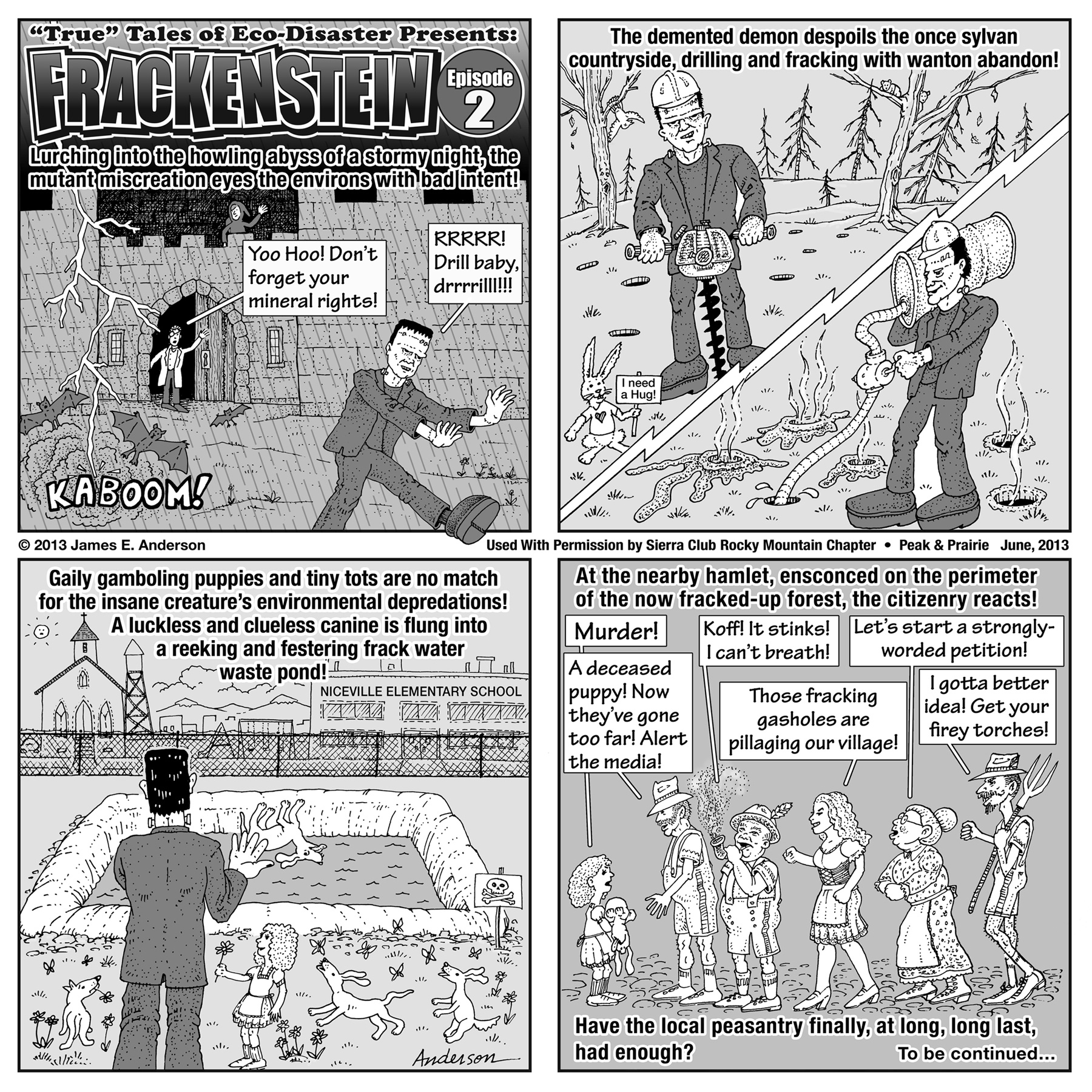 """True"" Tales of Eco-Disaster presents Frackenstein"