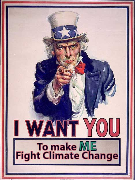 I Want YOU to Make ME Fight Climate Change
