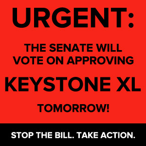 Keystone XL Urgent Senate vote