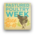 Pastured Poultry Week