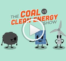 Coal vs Clean Energy Show