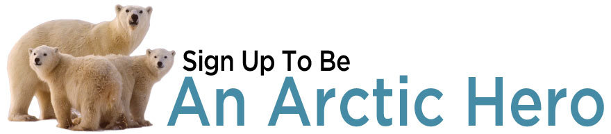 Sign up to be an arctic hero!