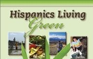 Hispanics Living Green